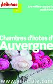 Chambres d'hôtes d'Auvergne 2014 Petit Futé (avec avis des lecteurs)