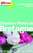 Chambres d'hôtes de Bretagne 2014 Petit Futé (avec avis des lecteurs)