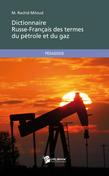 Dictionnaire Russe-Français des termes du pétrole et du gaz