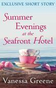 Summer Evenings at the Seafront Hotel: Exclusive Short Story