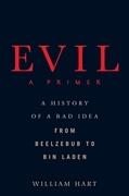 Evil: A Primer