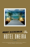 August Kleinzahler - The Hotel Oneira