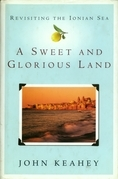 A Sweet and Glorious Land