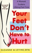 Your Feet Don't Have to Hurt