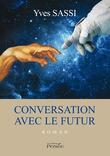 Conversation avec le futur