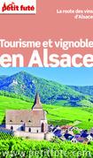 Tourisme et Vignoble en Alsace 2014 Petit Futé (avec photos et avis des lecteurs)