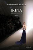 Irina la dernière mission