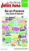 Aix-en-Provence 2014 Petit Futé (avec cartes, photos + avis des lecteurs)