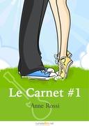 Le Carnet, épisode 1