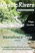 Mystic Rivers - Mastallone e Sesia