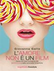 L'amore non è un film