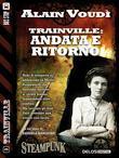 Trainville: Andata e ritorno