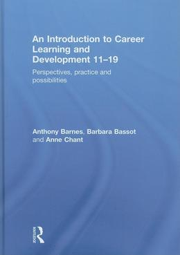 An Introduction to Career Learning and Development 11-19