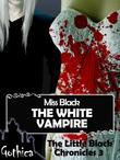 The White Vampire - The Little Black Chronicles 3