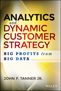 Analytics and Dynamic Customer Strategy: Big Profits from Big Data