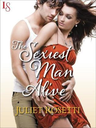 The Sexiest Man Alive: Life and Love on the Lam (A Loveswept Contemporary Romance)