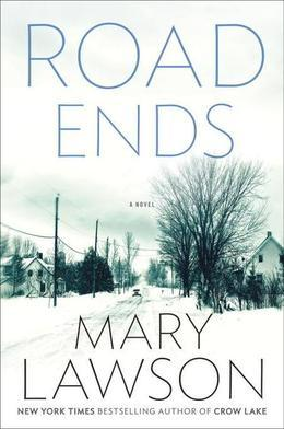 Road Ends: A Novel