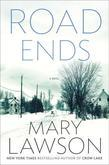Road Ends: A Novel
