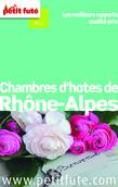 Chambres d'hôtes de Rhône-Alpes 2014 Petit Futé (avec avis des lecteurs)
