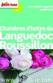 Chambres d'hôtes du Languedoc Roussillon 2014 Petit Futé (avec avis des lecteurs)