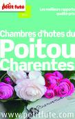 Chambres d'hôtes du Poitou-Charentes 2014 Petit Futé (avec avis des lecteurs)