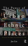 The Power of Urban Ethnic Places