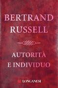 Bertrand Russell - Autorità e individuo
