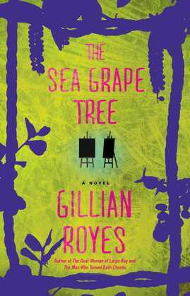 The Sea Grape Tree: A Novel