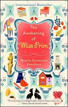 The Awakening of Miss Prim: A Novel