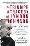 The Triumph & Tragedy of Lyndon Johnson