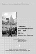 Quatre ans de recherche urbaine 2001-2004. Volume2