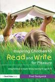 Inspiring Children to Read and Write for Pleasure