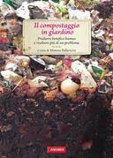 Il compostaggio in giardino