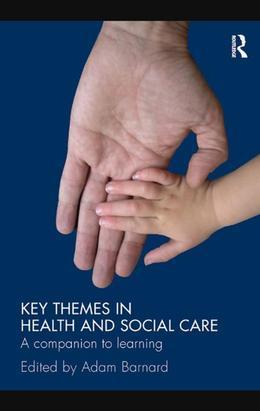 Key Issues in Health and Social Care
