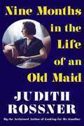 Nine Months in the Life of an Old Maid
