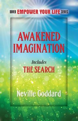 Awakened Imagination: Includes The Search