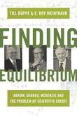 Finding Equilibrium: Arrow, Debreu, McKenzie and the Problem of Scientific Credit