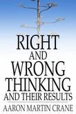 Right And Wrong Thinking and Their Results