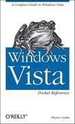 Windows Vista Pocket Reference: A Compact Guide to Windows Vista