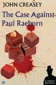 The Case Against Paul Raeburn
