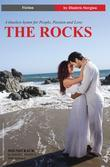 The Rocks: A timeless hymn for People, Passion and Love