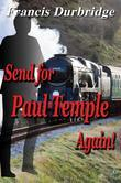 Send for Paul Temple Again!