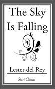 Lester Del Rey - The Sky is Falling