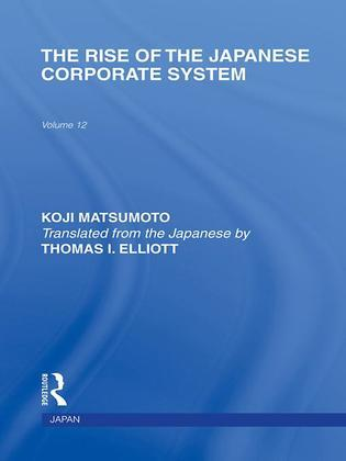 The Rise of the Japanese Corporate System