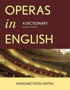 Operas in English: A Dictionary