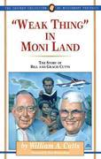 """Weak Thing"" in Moni Land: The Story of Bill and Gracie Cutts"