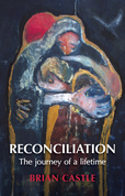 Reconciliation: A Life Time's Journey: A Life Time's Journey