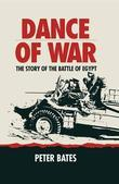Dance of War: The Story of the Battle of Egypt