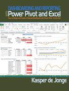 Dashboarding and Reporting with Power Pivot and Excel: How to Design and Create a Financial Dashboard with PowerPivot ¿ End to End