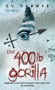 The 400lb. Gorilla